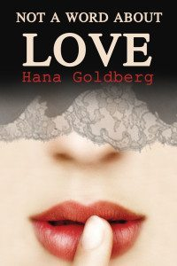 not-a-word-about-love-hana-goldberg-big1