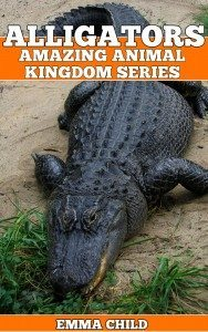 ALLIGATORS-Fun-Facts-and-Amazing-Photos-of-Animals-in-Nature-Amazing-Animal-Kingdom-Series-Childrens-Books