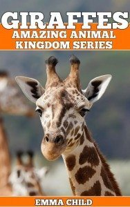 GIRAFFES-Fun-Facts-and-Amazing-Photos-of-Animals-in-Nature-Amazing-Animal-Kingdom-Series-Childrens-Books