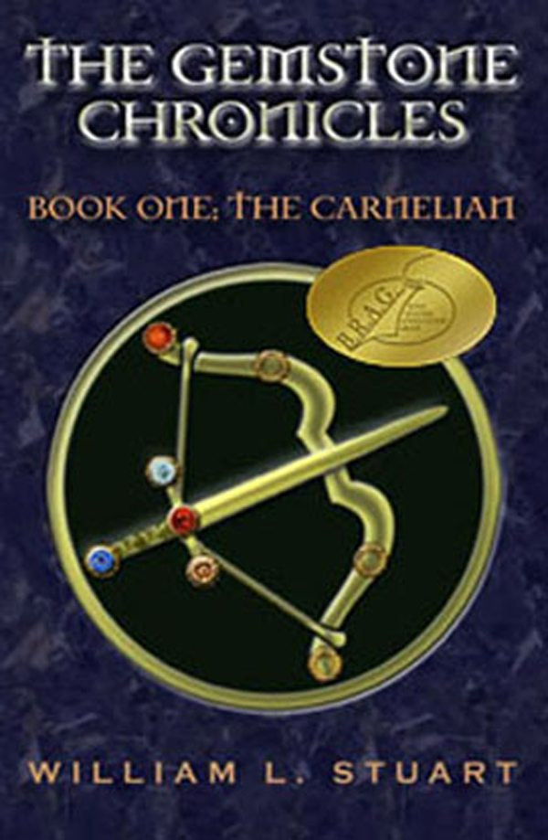 The Gemstone Chronicles Book One: The Carnelian by William L Stuart