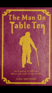 FREE: The Man on Table Ten by Luke Smitherd