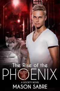 FREE: The Rise of the Phoenix by Mason Sabre
