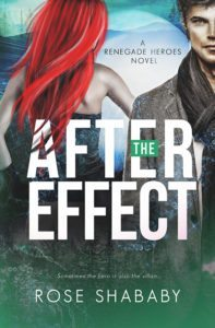 The After Effect by Rose Shababy