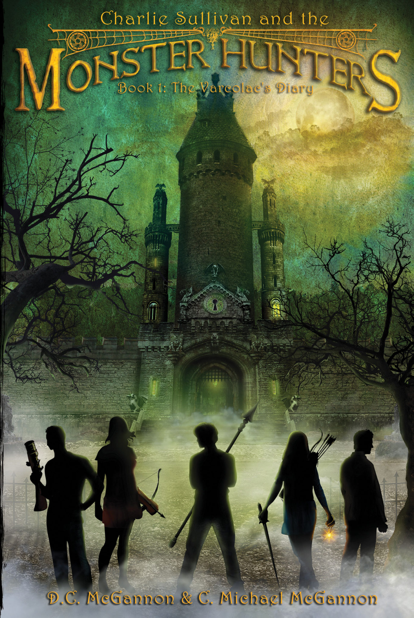 Charlie Sullivan and the Monster Hunters: The Varcolac's Diary (Book 1) by D.C. McGannon & C. Michael McGannon