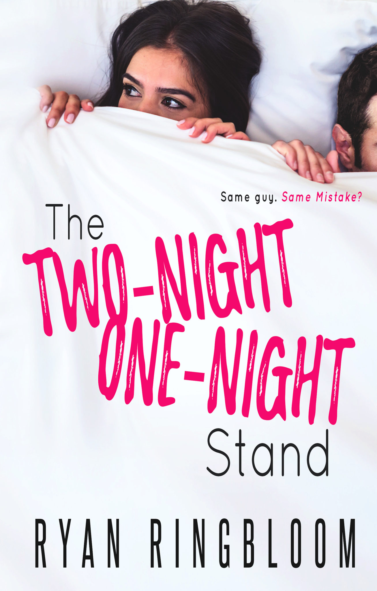 The Two-Night One-Night Stand by Ryan Ringbloom