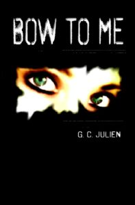 FREE: Bow To Me by G. C. Julien