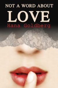 not-a-word-about-love-hana-goldberg-big