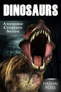 FREE: Dinosaurs: Amazing Facts & Pictures About These Wonderful Creatures by Hathai Ross