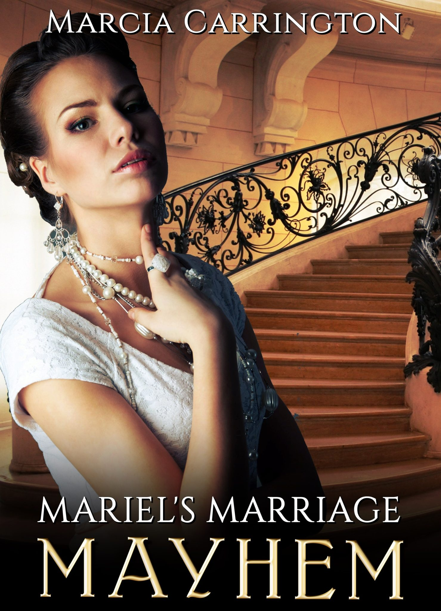 Mariel's Marriage Mayhem by Marcia Carrington
