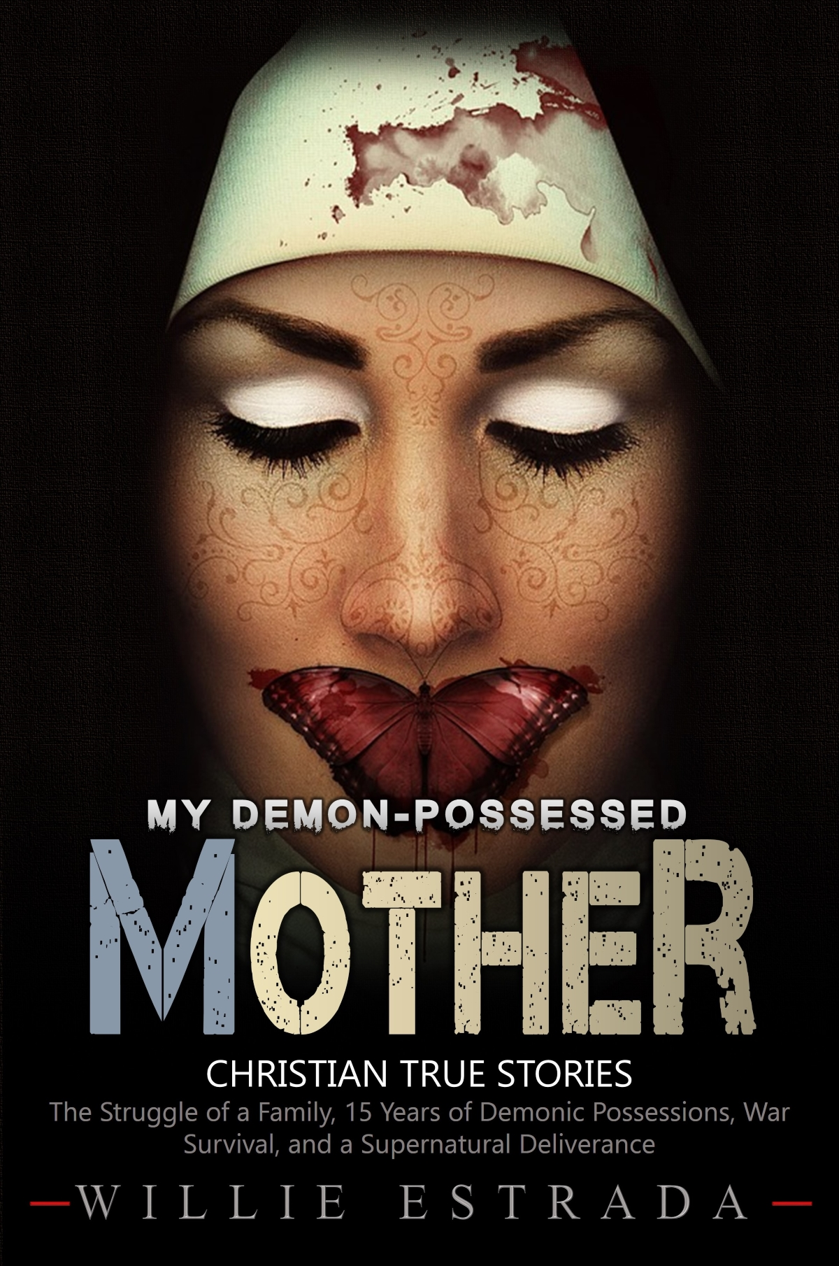 FREE: My Demon-Possessed Mother: Christian True Story by ...