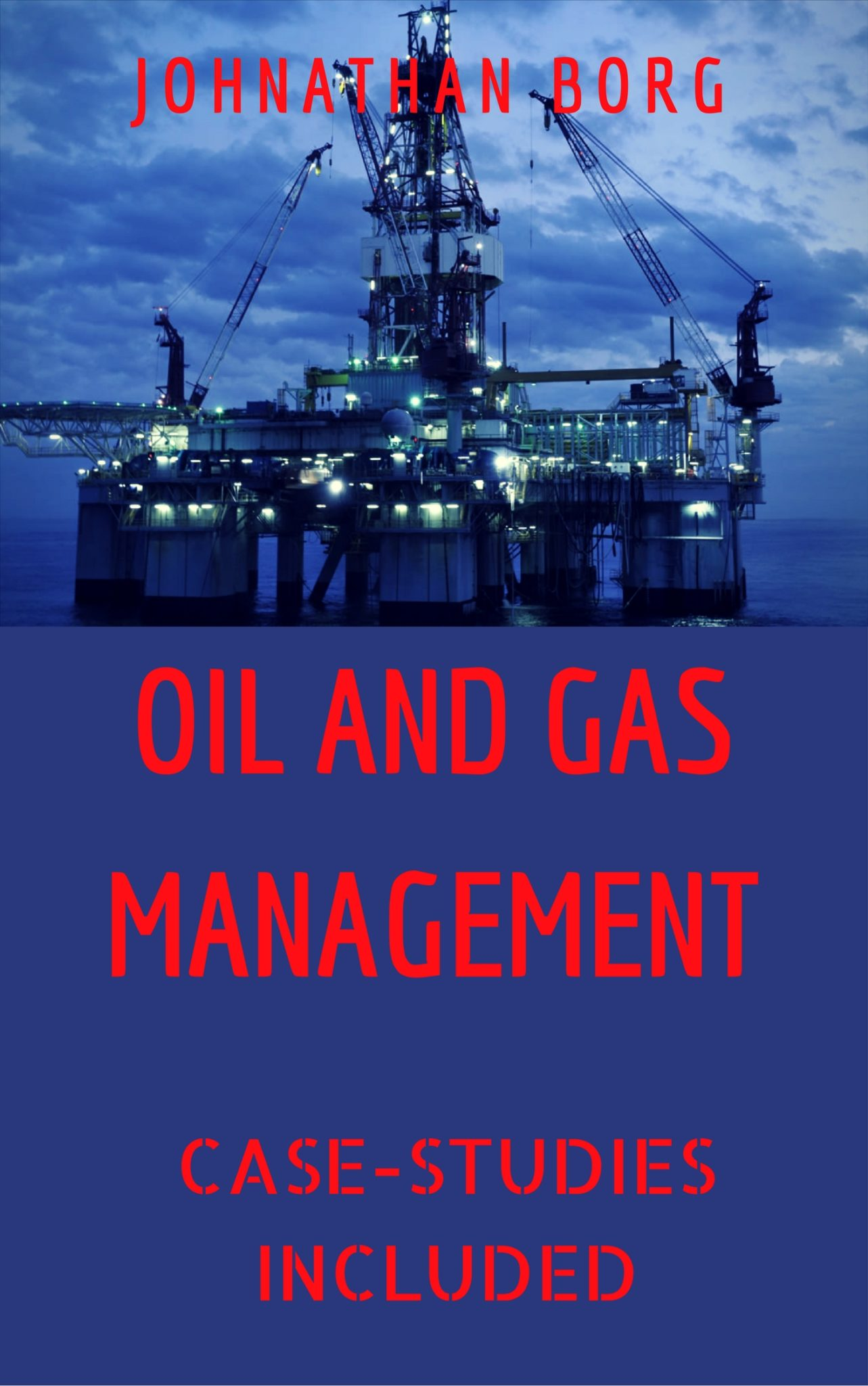 free oil and gas management by johnathan borg lovely books