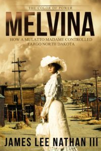Melvina The Color of Power by James Lee Nathan III