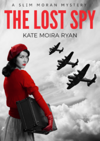 THE LOST SPY by Kate Moira Ryan