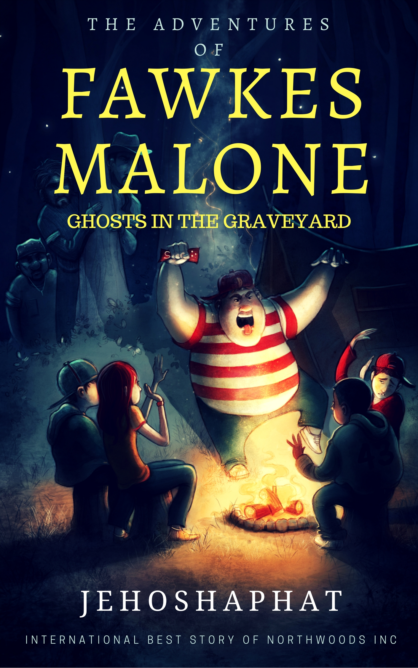 Free: The Adventures Of Fawkes Malone: Ghosts In The Graveyard By  Jehoshaphat Shalom