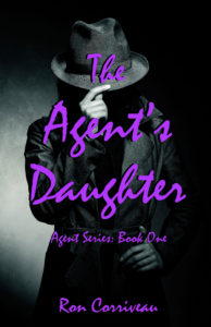 FREE: The Agent's Daughter by Ron Corriveau