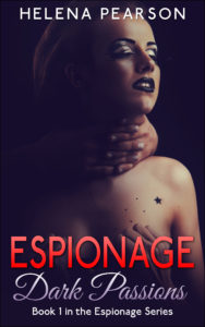 FREE: Espionage: Dark Passions by Helena Pearson