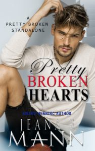 Pretty Broken Hearts by Jeana E. Mann
