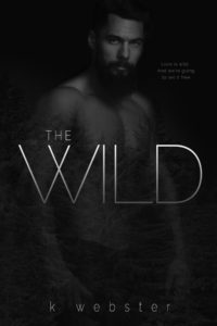 The Wild by K Webster