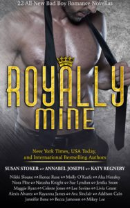 Royally Mine: 22 All-New Bad Boy Romance Novellas by Renee Rose