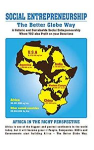 FREE: SOCIAL ENTREPRENEURSHIP – The Better Globe Way: Eradicating Poverty in Africa by Rino Solberg
