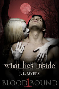 FREE: What Lies Inside (Blood Bound Series Book 1) by J.L. Myers