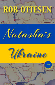 Natasha's Ukraine by Rob Ottesen