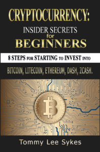 Lovely books non fiction free cryptocurrency insider secrets for beginners 8 steps for starting to invest into bitcoin litecoin ethereum dash zcash by tommy lee sykes malvernweather Choice Image