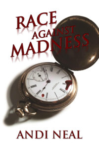 FREE: Race Against Madness by Andi Neal
