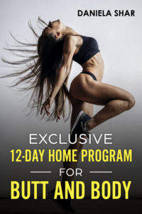 FREE: Exclusive 12-Day Home Program For Butt And Body by Daniela Shar