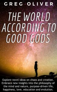 The World According To Good Gods by Greg Oliver