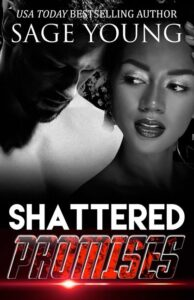 Shattered Promises by Sage Young