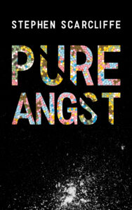FREE: Pure Angst by Stephen Scarcliffe