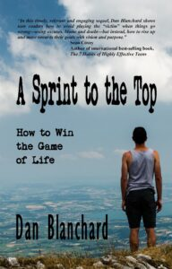 FREE: A Sprint to the Top: How to Win the Game of Life by Dan Blanchard