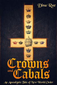 FREE: Crowns and Cabals by Dina Rae