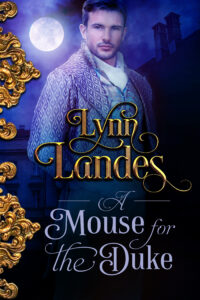 A Mouse for the Duke by Lynn Landes