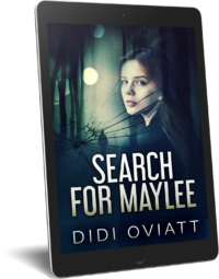FREE: Search For Maylee by Didi Oviatt