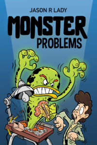 FREE: Monster Problems by Jason R. Lady